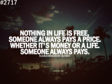 life is free…