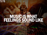 Music is…